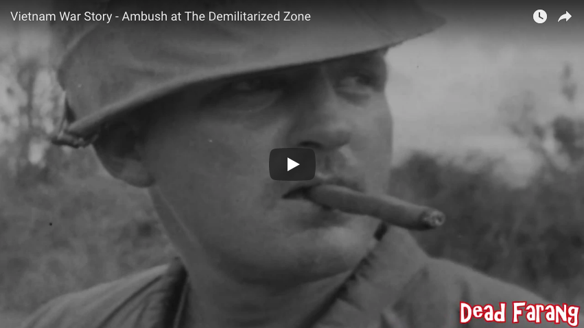 Vietnam War Story – Ambush at The Demilitarized Zone