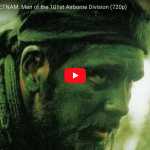 SECRETS of VIETNAM: Men of the 101st Airborne Division